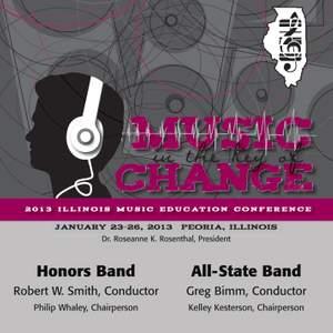 2013 Illinois Music Educators Association (IMEA): Honors Band & All-State Band