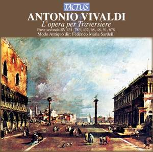 Vivaldi: L'opera per traversiere, Parte seconda - RV 431, 783, 432, 68, 48, 51, 678 Product Image