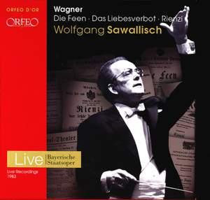 Wagner: Die Feen, Das Liebesverbot & Rienzi