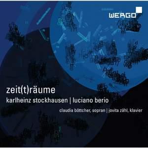 Karlheinz Stockhausen & Luciano Berio: zeit(t)räume
