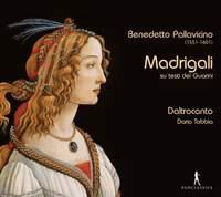 Benedetto Pallavicino: Madrigali
