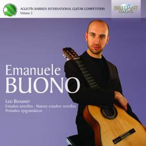 Emanuele Buono: Augustín Barrios Competition Laureate Series Volume 2