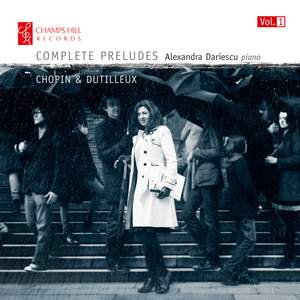 Complete Preludes, Vol.1: Chopin & Dutilleux
