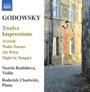 Godowsky: Music for Violin and Piano
