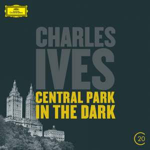 Ives: Symphony No. 2, Central Park in the Dark & The Unanswered Question Product Image