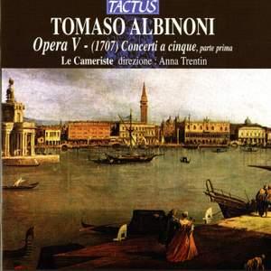 Albinoni: Concerti a cinque Op. 5, Nos. 1-6