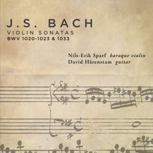 JS Bach: Violin Sonatas: BWV 1020-1023 & 1033