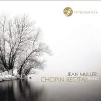 Jean Muller: Chopin Recital