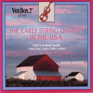 The Early String Quartet in USA