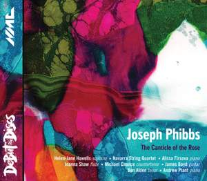 Joseph Phibbs: The Canticle of The Rose and other works