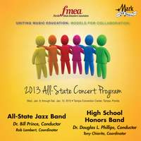 2013 Florida Music Educators Association (FMEA): All-State Jazz Band & High School Honors Band