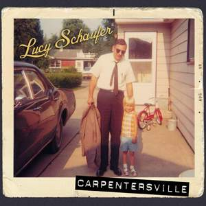Lucy Schaufer: Carpentersville Product Image