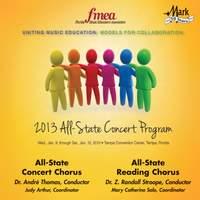 2013 Florida Music Educators Association (FMEA): All-State Concert Chorus & All-State Reading Chorus