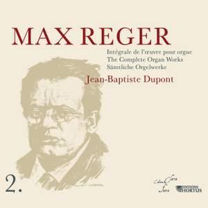 Reger: Complete Organ Works Vol.2