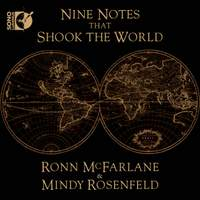 Nine Notes that Shook the World: Ronn McFarlane & Mindy Rosenfeld