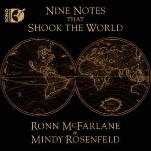 Nine Notes that Shook the World: Ronn McFarlane & Mindy Rosenfeld