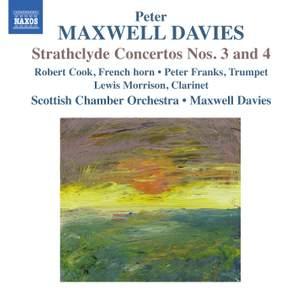 Maxwell Davies: Strathclyde Concertos Nos. 3 & 4