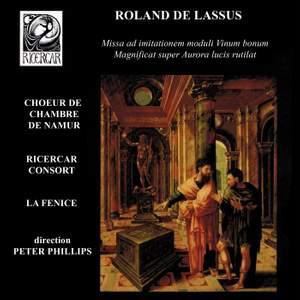 Lassus: Missa ad imitationem moduli Vinum bonum - Magnificat super Aurora lucis rutilat