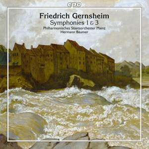Gernsheim: Symphonies Nos. 1 & 3