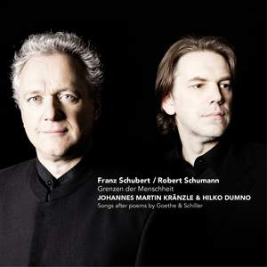 Schumann & Schubert: Grenzen der Menschheit