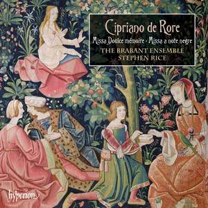 Cipriano de Rore: Missa Doulce mémoire & Missa a note negre