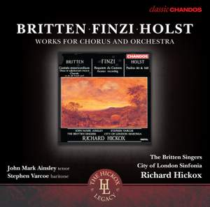 Finzi, Britten & Holst: Works for Choir and Orchestra