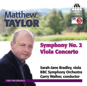 Matthew Taylor: Viola Concerto & Symphony No. 2