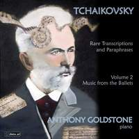 Tchaikovsky: Rare Transcriptrions and Paraphrases Volume 2