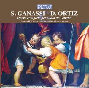 Diego Ortiz & Silvestro Ganassi: Complete works for Viola da Gamba