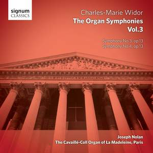 Widor: The Complete Organ Symphonies Volume 3