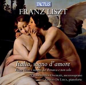 Liszt: Italia, sogno d'amore