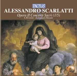 Scarlatti: Concerti Sacri, mottetti a una, due, tre e quattro Voci con Violini
