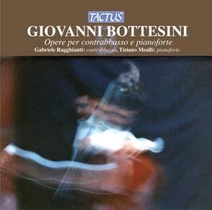 Bottesini: Opere per contrabbasso & pianoforte