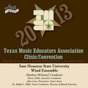 2013 Texas Music Educators Association (TMEA): Sam Houston State University Wind Ensemble