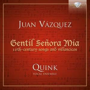 J. Vázquez: 16th-century songs and villancicos