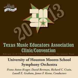 2013 Texas Music Educators Association (TMEA): University of Houston Moores School Symphony Orchestra