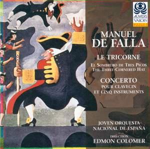 Falla: Le Tricorne & Concerto