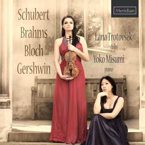 Music for Violin and Piano by Schubert, Brahms, Bloch & Gershwin