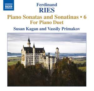 Ferdinand Ries: Piano Sonatas and Sonatinas Volume 6