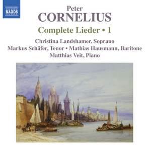 Peter Cornelius: Complete Lieder, Volume 1