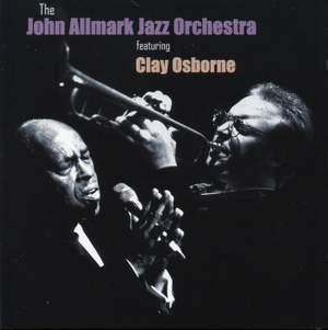 The John Allmark Jazz Orchestra (feat. Clay Osborne)