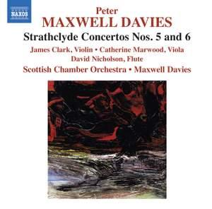 Maxwell Davies: Strathclyde Concertos Nos. 5 and 6