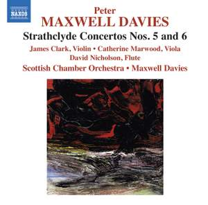 Maxwell Davies: Strathclyde Concertos Nos. 5 and 6 Product Image