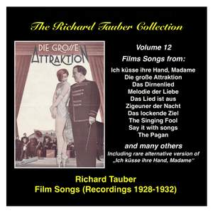 The Richard Tauber Collection, Vol. 12 - Film Songs (Recordings 1928-1932)