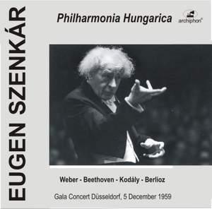 Weber - Beethoven - Kodály - Berlioz