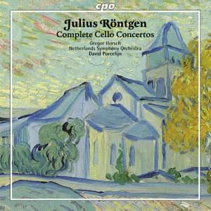 Röntgen: Cello Concertos Nos. 1 - 3