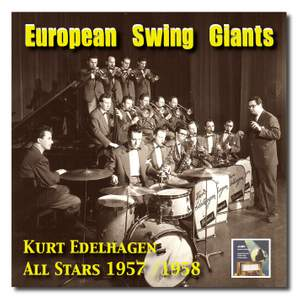 European Swing Giants, Vol.5: Kurt Edelhagen All Stars (1957/58)