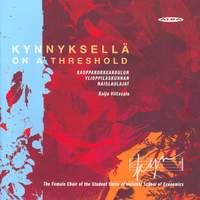 Choral Music - Kahara / Linkola / Makaroff / Makela / Nyqvist / Rissanen