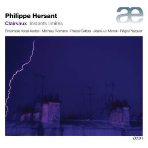 Philippe Hersant: Clairvaux