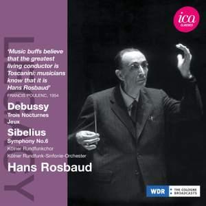 Hans Rosbaud conducts Debussy & Sibelius